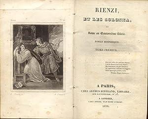 RIENZI ET LES COLONNA. Ou Rome au Quatorzième Siècle. Roman historique. A Paris, chez...