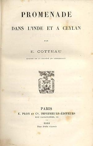 PROMENADE DANS L'INDE ET A CEYLAN.: COTTEAU Edmond.