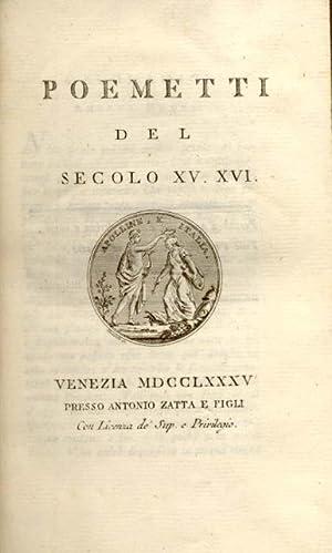 POEMETTI DEL SECOLO XV-XVI.