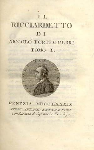 IL RICCIARDETTO.: FORTEGUERRI Niccolò.