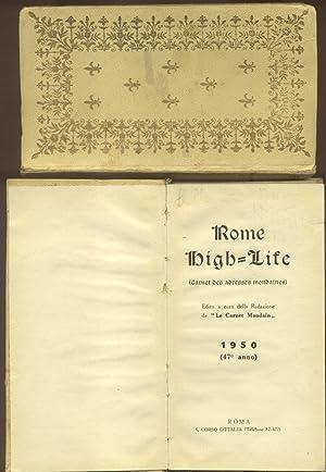 ROMA HIGH-LIFE. Carnet des adresses mondaines. Fondato da Leooldo Mastrilli nel 1898 sotto gli ...