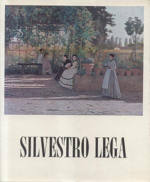 SILVESTRO LEGA, 1826-1895. Catalogo critico della mostra. 14 giugno-26 agosto 1973.: DURBÉ Dario (a...