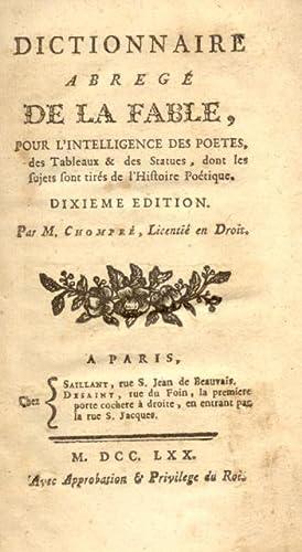 DICTIONNAIRE ABRÉGÉ DE LA FABLE. Pour l'Intelligence des Poëtes, des ...