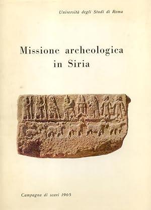 MISSIONE ARCHEOLOGICA ITALIANA IN SIRIA. Rapporto preliminare della campagna 1965 (Tell Mardich).