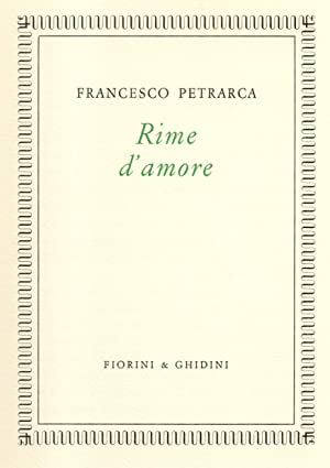RIME D'AMORE.: PETRARCA Francesco.