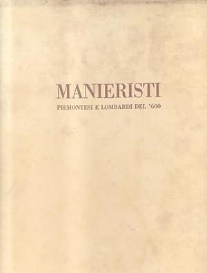 MANIERISTI PIEMONTESI E LOMBARDI DEL '600.: TESTORI Giovanni.