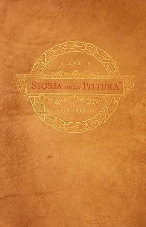 STORIA DELLA PITTURA DEL SECOLO XIX. Traduzione italiana con aggiunte per cura di di Gino Fogolari....