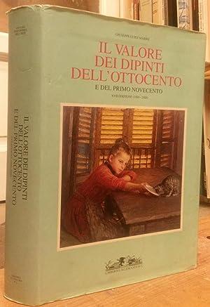 IL VALORE DEI DIPINTI ITALIANI DELL'OTTOCENTO E DEL PRIMO NOVECENTO. L'analisi critica, ...