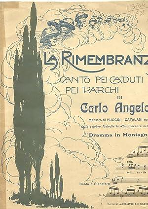 LA RIMEMBRANZA. Canto pei caduti pei parchi della Rimembranza dalla celebre Aria dell'Opera &...