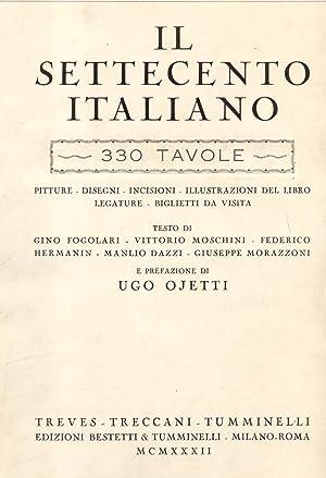 IL SETTECENTO ITALIANO. Pitture, disegni, incisioni, illustrazioni del libro, legature, biglietti ...
