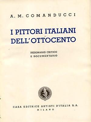 I PITTORI ITALIANI DELL'OTTOCENTO. Dizionario critico e documentario. (1934).: COMANDUCCI ...