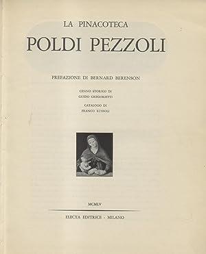 LA PINACOTECA POLDI PEZZOLI. Prefazione di Bernard Berenson.: RUSSOLI Franco (a cura di).