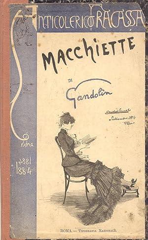 ANTICOLERICO FRACASSA. Macchiette.: GANDOLIN (Luigi Arnaldo Vassallo; Sanremo, 1852-1906).