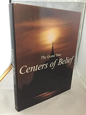 The Grand Tour: Centers Of Belief
