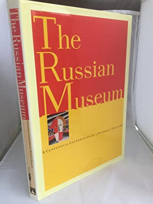 The Russian Museum: A Centennial Celebration of a National Treasure