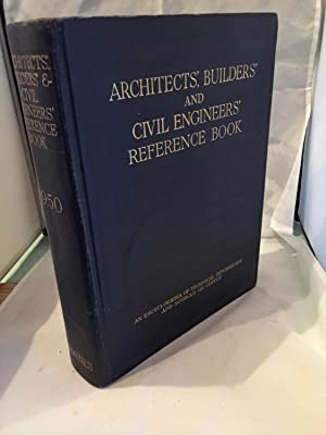Architects', Builders' And Civil Engineers' Reference Book 1950
