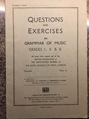Questions And Exercise On Grammar Of Music Grades I., II. & III.