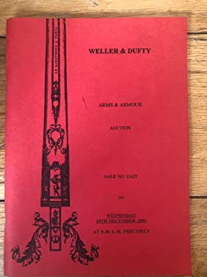 Weller & Dufty Arms & Armour Auction Wednesday 23rd July 2003