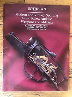Sotheby's Modern And Vintage Sporting Guns, Rifles, Antique Weapons And Militaria 1992