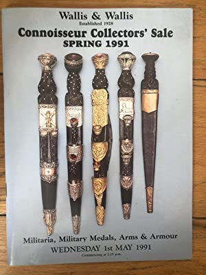 Wallis & Wallis Connoisseur Collectors' Sale Spring 1991, Militaria, Military Medals, arms & Armo...