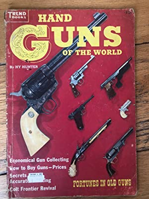 Hand Guns Of The World (Trend Books)