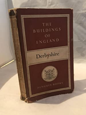 The Buildings Of England: Derbyshire