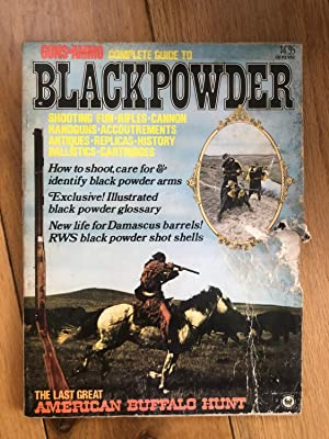 Guns & ammo complete guide to blackpowder