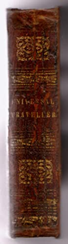 The Universal Traveller: Designed to Introduce Readers at Home to an Acquaintance with the Arts, ...