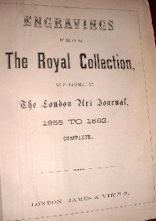 Engravings from the Royal Collection as Published by The London Art Journal (1855 to 1862) Complete...