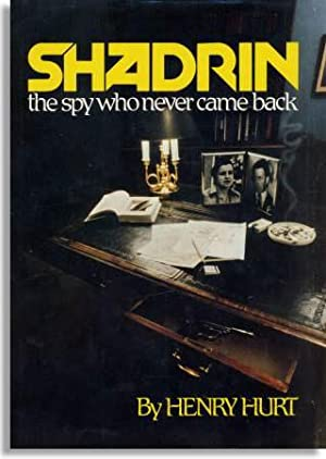 Shadrin, the Spy Who Never Came Back: Hurt, HENRY
