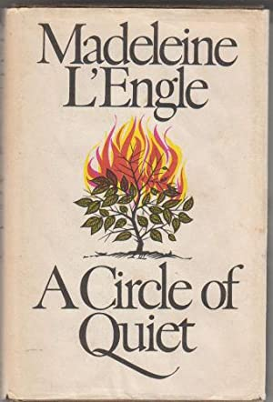 A Circle of Quiet: L'Engle, Madeleine