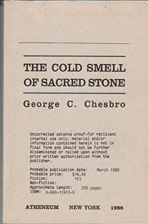 The Cold Smell of Sacred Stone: Chesbro, George C.