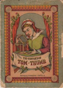 The History of Tom Thumb: None Listed
