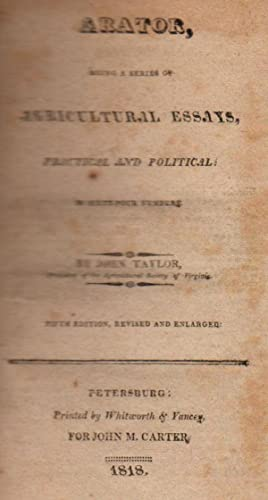 Arator, Being a Series of Agricultural Essays, Practical and Political: in Sixty-Four Numbers: ...