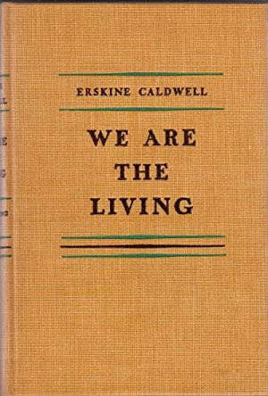 We are the Living: Caldwell, Erskine