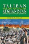 Taliban and the Post-Taliban Afghanistan: Terrorism, Al-Qaeda: MUSA KHAN JALALZAI