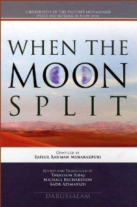 When The Moon Split: Safiur Rahman Mubarakpuri