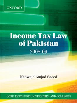 Income Tax Law of Pakistan 2008-09: Saeed, Khawaja Amjad