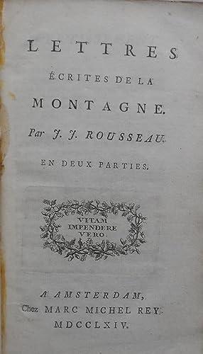 Lettres Ecrites de la Montagne.En Deux Parties.: ROUSSEAU, JEAN-JACQUES.