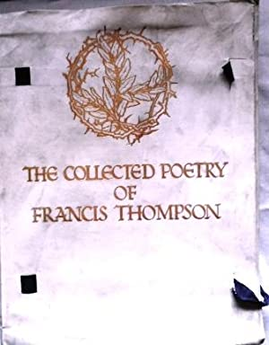 The Collected Poetry of Francis Thompson.: THOMPSON, FRANCIS.