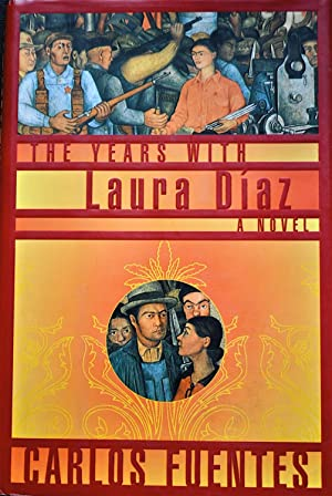 The Years with Laura Díaz: Fuentes Carlos