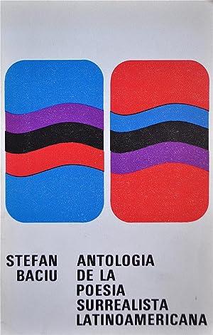 Antología De La Poesía Surrealista Latinoamerica: Baciu, Stefan