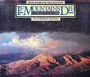 If Mountains Die: A New Mexico Memoir: Nichols, John