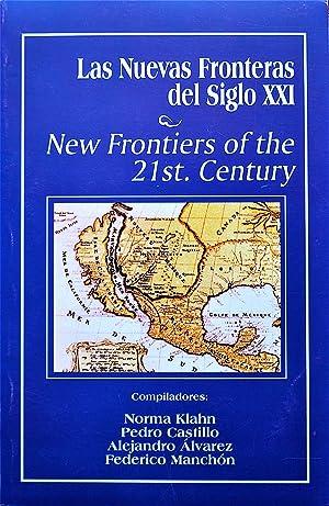 Las Nuevas Fronteras Del Siglo XXI/New Frontiers: Klahn, Norma, Castillo,