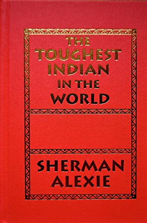 The Toughest Indian in the World: Alexie, Sherman