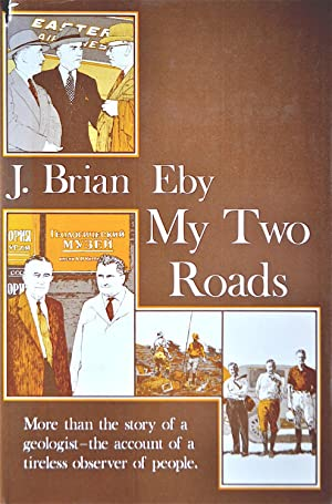 My Two Roads: Eby, J. Brian