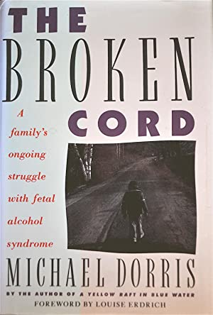 The Broken Cord: Dorris, Michael