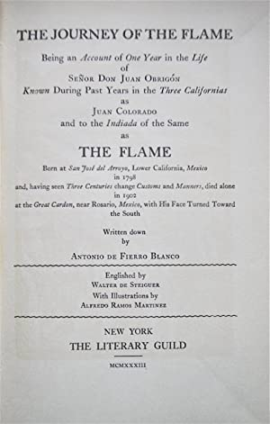 The Journey of the Flame: Being An: Blanco, Antonio De