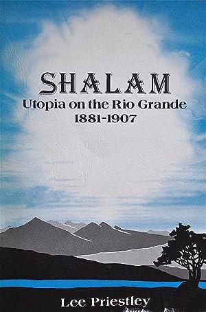 Shalam: Utopia on the Rio Grande 1881-1907