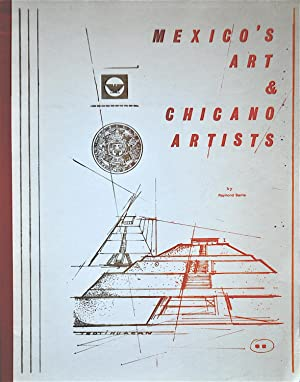 Mexico's Art & Chicano Artists: Barrio, Raymond